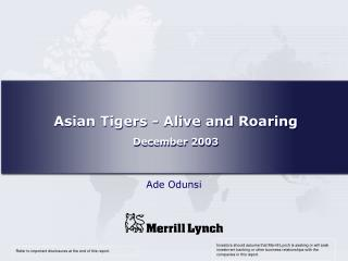 Asian Tigers - Alive and Thundering December 2003