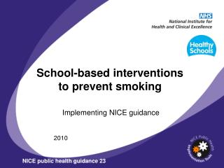 School-based intercessions to anticipate smoking