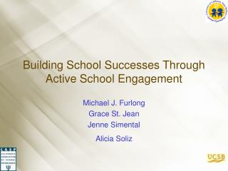 Building School Victories Through Dynamic School Engagement