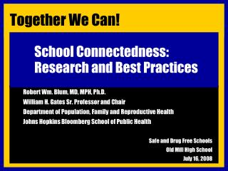 School Connectedness: Research and Best Practices
