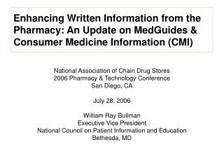 Upgrading Composed Data from the Drug store: A Report on MedGuides and Customer Prescription Data (CMI)