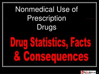 Nonmedical Utilization of Professionally prescribed Medications