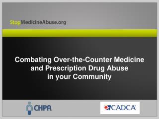 Fighting Over-the-Counter Pharmaceutical and Physician endorsed Drug Misuse in your Group