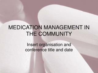 Drug Administration IN THE Group