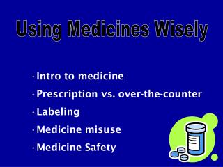 Introduction to pharmaceutical Medicine versus over-the-counter Naming Pharmaceutical abuse Medication Wellbeing