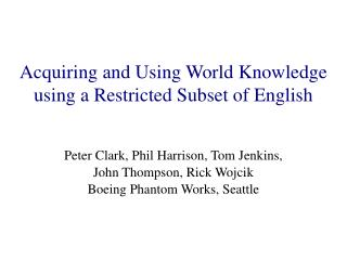 Getting and Utilizing World Information utilizing a Confined Subset of English