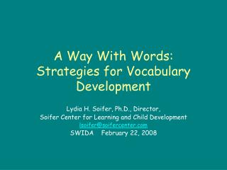 A Route With Words: Methodologies for Vocabulary Advancement