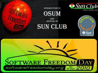 Prologue to OSUM And Recovery of Sun Club
