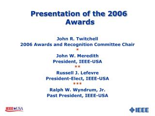 Presentation of the 2006 Honors