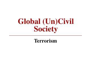 Worldwide (Un)Civil Society