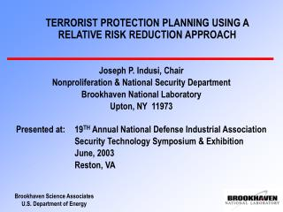 TERRORIST Insurance Arranging Utilizing A RELATIVE Danger Diminishment APPROACH
