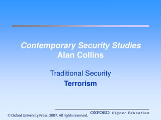 Contemporary Security Concentrates on Alan Collins
