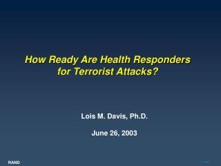 How Prepared Are Wellbeing Responders for Terrorist Assaults?