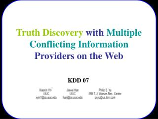 Truth Revelation with Various Clashing Data Suppliers on the Web