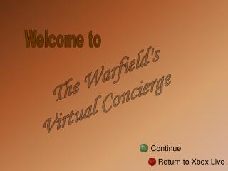 The Warfield's Virtual Attendant