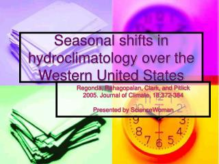 Regular movements in hydroclimatology over the Western United States