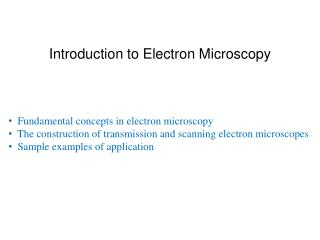 Prologue to Electron Microscopy
