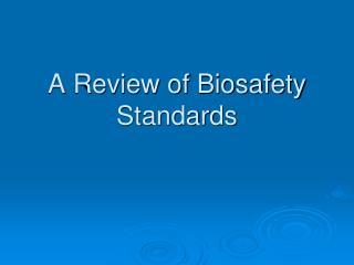 A Survey of Biosafety Benchmarks