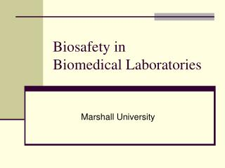 Biosafety in Biomedical Research facilities
