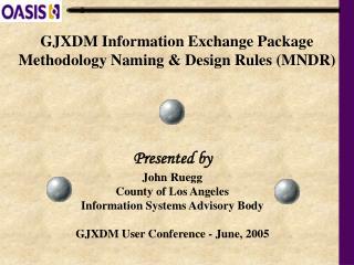 GJXDM Data Trade Bundle Philosophy Naming and Plan Rules (MNDR)
