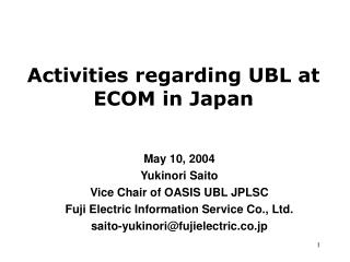 Exercises with respect to UBL at ECOM in Japan
