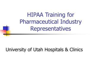 HIPAA Preparing for Pharmaceutical Industry Delegates
