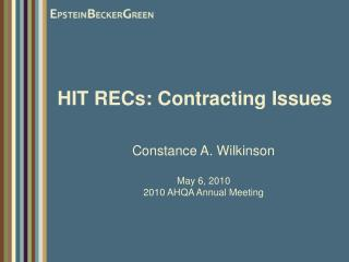 HIT RECs: Contracting Issues