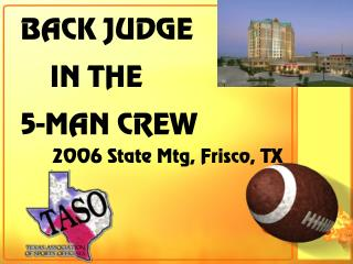 BACK JUDGE IN THE 5-MAN Group