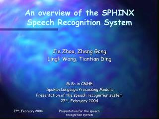 A review of the SPHINX Discourse Acknowledgment Framework