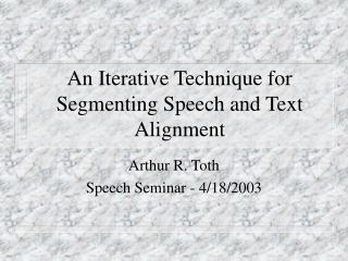 An Iterative Strategy for Sectioning Discourse and Content Arrangement