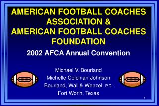 AMERICAN FOOTBALL Mentors Affiliation and AMERICAN FOOTBALL Mentors Establishment
