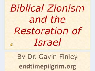 Scriptural Zionism and the Rebuilding of Israel