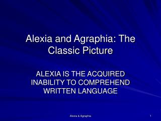 Alexia and Agraphia: The Exemplary Picture