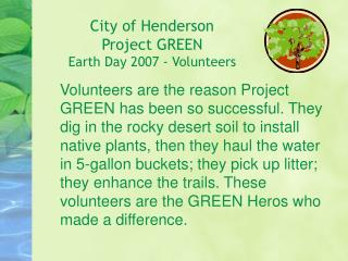 City of Henderson Venture GREEN Earth Day 2007 - Volunteers