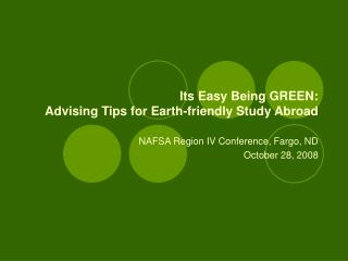 Its Simple Being GREEN: Prompting Tips for Earth-accommodating Concentrate Abroad