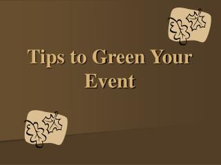 Tips to Green Your Occasion