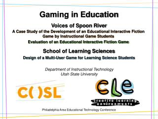 Gaming in Instruction Voices of Spoon Stream School of Learning Sciences