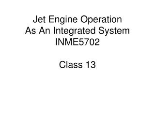 Plane Motor Operation As A Coordinated Framework INME5702 Class 13
