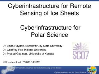 Cyberinfrastructure for Remote Detecting of Ice Sheets Cyberinfrastructure for Polar Science