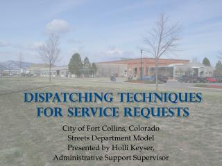 Dispatching Procedures for Administration Asks for