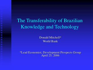 The Transferability of Brazilian Information and Innovation