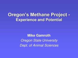 Oregon's Methane Venture - Experience and Potential
