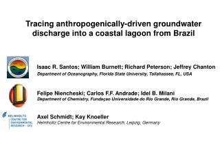 Following anthropogenically-determined groundwater release into a beach front tidal pond from Brazil