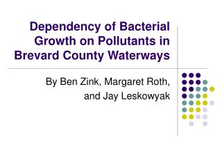 Reliance of Bacterial Development on Toxins in Brevard Province Conduits