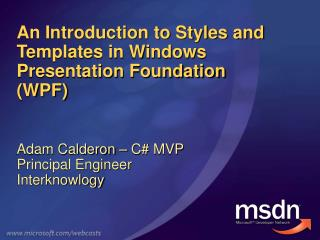 A Prologue to Styles and Formats in Windows Presentation Establishment (WPF)