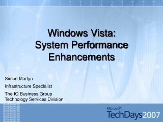 Windows Vista: Framework Execution Upgrades
