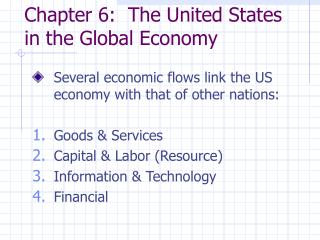 Section 6: The United States in the Worldwide Economy