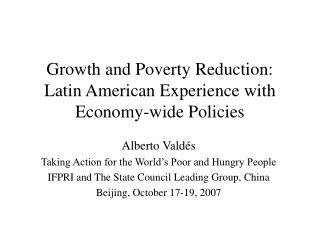 Development and Neediness Diminishment: Latin American Involvement with all inclusive Approaches
