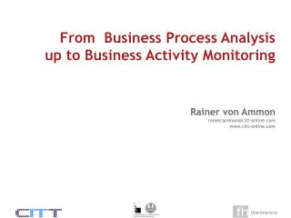 From Business Process Investigation up to Business Movement Observing