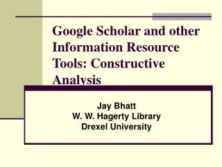 Google Researcher and other Data Asset Devices: Valuable Examination